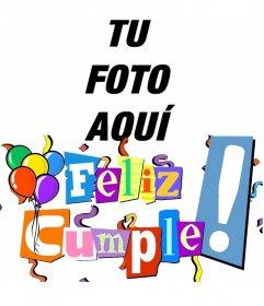 Postal de feliz cumpleaños con letras en colores, serpentinas y globos
