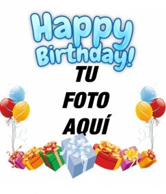 Fotomontaje para hacer de tu fotografía una felicitación de cumpleaños. La composición desea un feliz cumpleaños en azul. La tarjeta está adornada con globos y regalos de colores