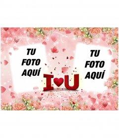 Postal de San Valentín para poner dos fotos, con el texto I LOVE YOU con forma de corazón