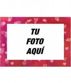 Plantilla gratuita para montaje fotográfico editable desde la misma página, consistente en un marco rosa con corazones para una fotografía en horizontal