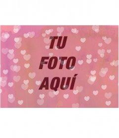 Fundido de tu fotografía en un mar rosa de corazones