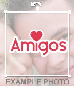Pegatinas con la palabra AMIGOS y un corazón para pegar en tus fotos online