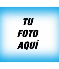 Efecto fotográfico a modo de filtro, que enmarca tu fotografía como un Borde para foto azul flojo degradado, ideal para darle a tus fotos un toque especial