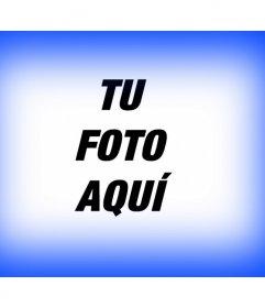 Usa este filtro fotográfico a modo de marco. Se trata de un borde para foto azul degradado. Para embellecer tu fotografía solo tienes que subirla, y podrás guardarla o enviarla gratis