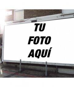 Montaje para fotos para poner una fotografia tuya dentro de un cartel publicitario en la calle