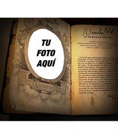 Foto montaje para poner tu foto dentro de un libro de Cervantes