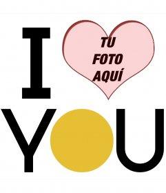 Marco en forma de corazón con -I LOVE YOU- en letras grandes para poner tus fotos