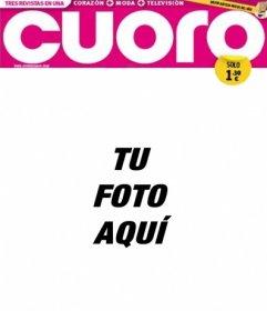 Tu fotografía en un marco que imita la portada de una revista de prensa rosa llamada Cuoro