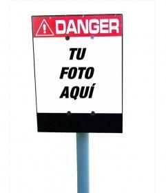 Cartel de advertencia de peligro para poner una foto en su interior, es decir, personalizable
