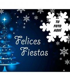 Postal para felicitar la Navidad con tu foto y el texto Felices Fiestas