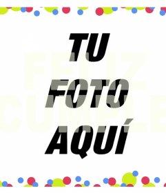 Decorativo efecto con colores y el texto FELIZ CUMPLE para poner encima de tu foto