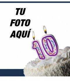 Tarjeta de cumpleaños para celebrar 10 años editándolo con tu foto
