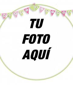Marco editable para decorar tus fotos con banderines de HAPPY BIRTHDAY