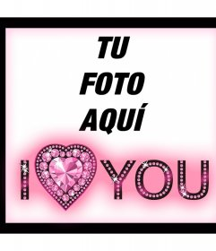 Marco especial para decir I LOVE YOU con un corazon de diamantes