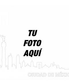 Fotomontaje con el skyline de la Ciudad de México para añadir tu foto