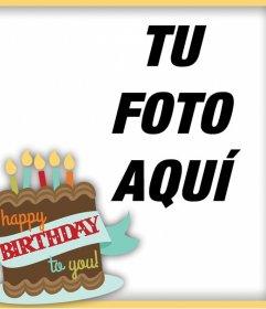 Felicita con este marco con la frase HAPPY BIRTHDAY TO YOU