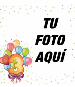 Marco de celebración de 3 años para editar con tu foto y decorar con globos