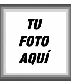 Marco con bordes grises donde puedes añadir tu foto online