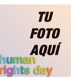 Fotomontaje del Día de los Derechos Humanos para tu foto