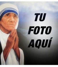 Fotomontaje de la Madre Teresa de Calcuta para tu foto