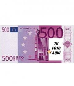 Fotomontaje de billete de 500 euros para hacer con tu foto