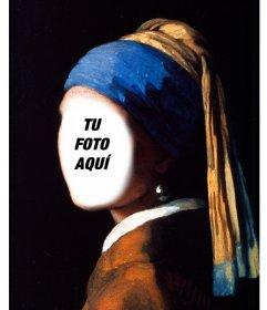 Fotomontaje con la Chica de la Perla de Vermeer para editar con tu foto