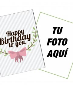 Linda tarjeta personalizable para desear un feliz cumpleaños online