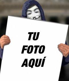 Fotomontaje para poner tu foto en un cartel que sujeta anonymous