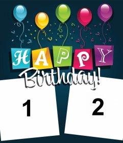 Tarjeta editable para dos fotos con globos y el texto colorido HAPPY BIRTHDAY