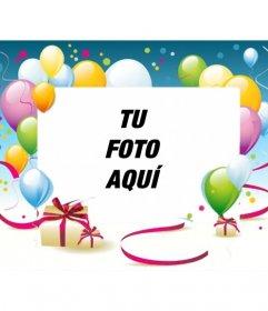 Marco para fotos de cumpleaños con globos y regalos en el que puedes poner tu foto
