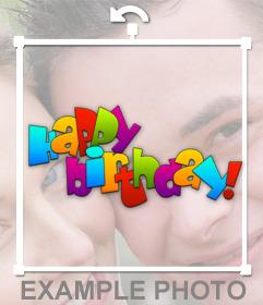 Letras de HAPPY BIRTHDAY para poner en tu foto y felicitar un cumpleaños