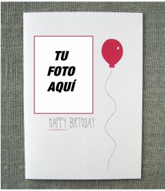 Postal de cumpleaños sencilla con un globo rojo junto a tu foto