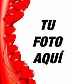Borde para fotos en forma de corazones rojos en el que podrás poner tu foto