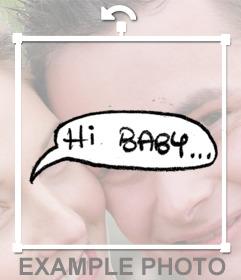 Sticker de un globo de diálogo con la frase HI BABY para decorar tus fotos