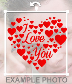 Petatina hecha con corazoncitos y el texto I Love You de color rojo para poner en tus fotos y demostrarle que le quieres