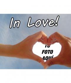 Crea tu tarjeta de San Valentín, Día de los enamorados, personalizada con tu foto o sencillamente da un toque de amor a una fotografía con dos manos haciendo un corazón como marco