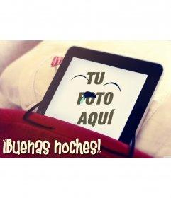 Fotomontaje gracioso de buenas noches con un iPad durmiendo