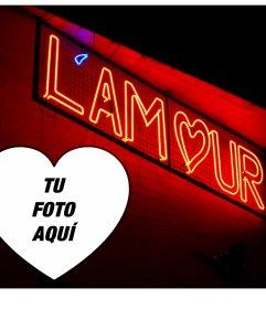 Foto efecto con la palabra l'amour en neón y añadir tu foto dentro de un corazón