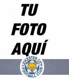 Fotomontaje del equipo de fútbol Leicester para añadir tu foto online