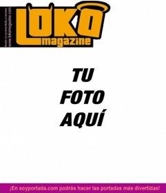 Montaje para fotos online de la revista Loka Magazine portada personalizable con una foto