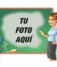 Montaje para añadir tu foto en una pizarra junto a una maestra de clases