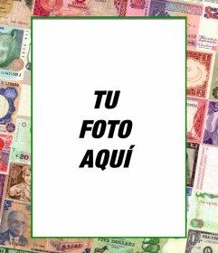 Marco de fotos con billetes del mundo para tu foto