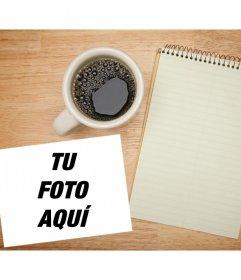 Añade tu foto encima de una mesa con una libreta de notas y una taza de café