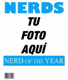 El nerd del año. Pon una imagen a la portada de la popular revista Nerds
