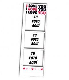 Foto montaje para 3 fotos estilo fotomatón para enamorados con el texto I LOVE YOU y corazones