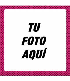 Marco para retocar fotos estilo añadiendo un marco rosa fluorescente con lunares negros con este marco gratuito