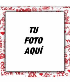 Marco de fotos de amor para poner la foto con tu novio o novia