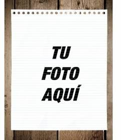 Fotomontaje con una hoja de papel de cuaderno sobre una mesa para poner tu foto y añadir texto