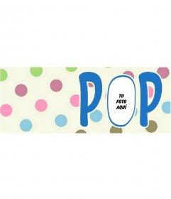 Foto de portada personalizable con topos y el texto POP