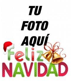 Fotomontaje navideño en el que podrás poner una foto junto con el texto en colores y con adornos de FELIZ NAVIDAD!